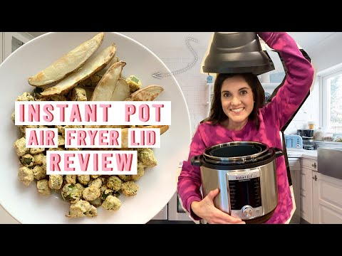 how-to-use-the-instant-pot-air-fryer-lid-|-a-first-time-user's-guide-and-review-|-myrecipes