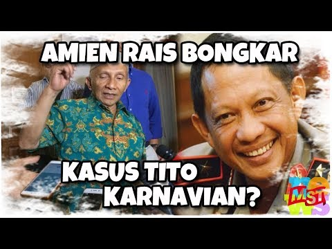 Amien Rais Bongkar Kasus Tito Karnavian? Jangan Asal Mb4c0t!