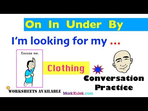 Prepositions of Place | On, In, Under, By | Clothing | Vocabulary-Based Conversation | ESL