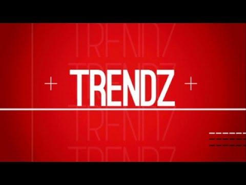 Trendz, 17 June 2017