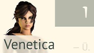 Venetica — часть 1 (из 68) — Начало пути
