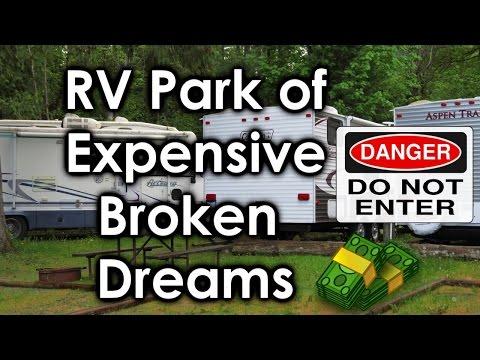 RV Park Of Expensive Broken Dreams