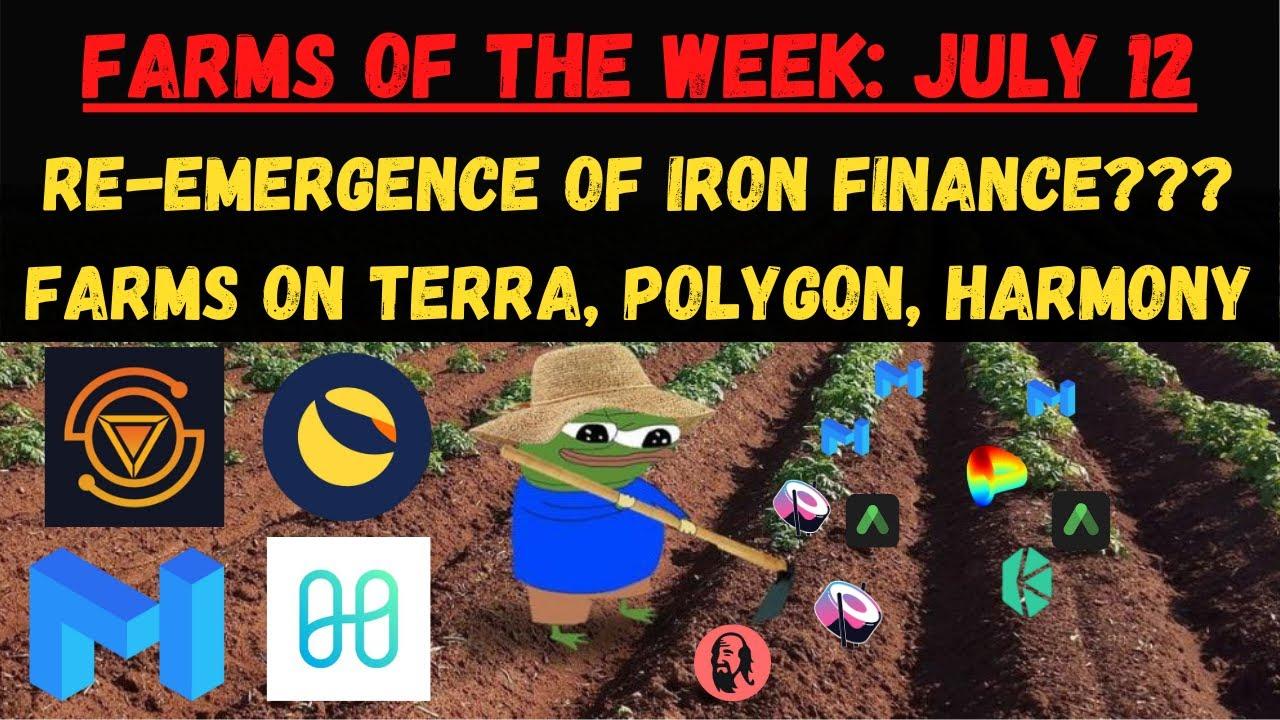 Yield Farms of the Week: Week of July 12 (Polygon, Terra, Harmony)