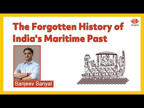 The Forgotten History of India's Maritime Past | Sanjeev Sanyal