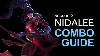 Nidalee Mechanics YOU need to know - Nidalee Combo Guide (Animation Cancels) | Season 8