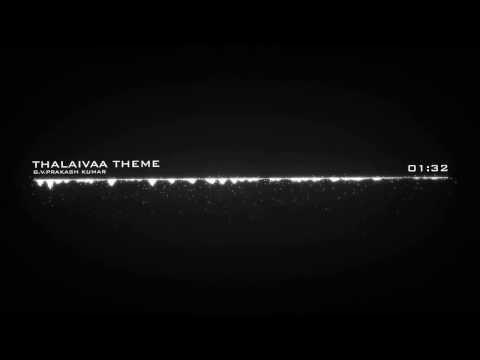 Thalaivaa Theme HD - Thalaivaa