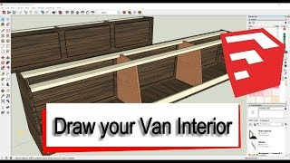 Draw your Camper Van Interior in SketchUp