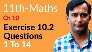 11th Class Math, Ch 10, Lec 1 - Exercise 10.2 Question no 1 to 14 - FSc Math part 1