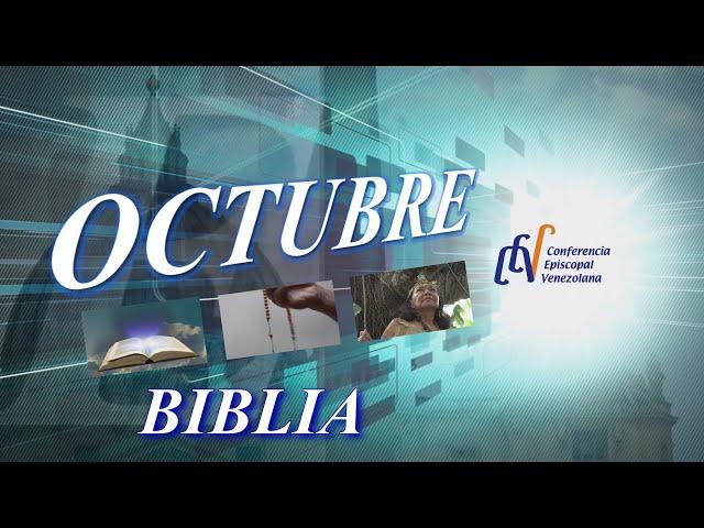 SERIE OCTUBRE: LA BIBLIA