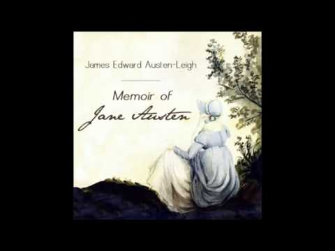 Memoir of Jane Austen by James Edward Austen-Leigh (FULL Audio Book) part 1