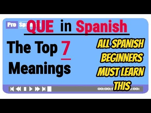 Learn Spanish: Top MUST KNOW Meanings Of Spanish Word QUE