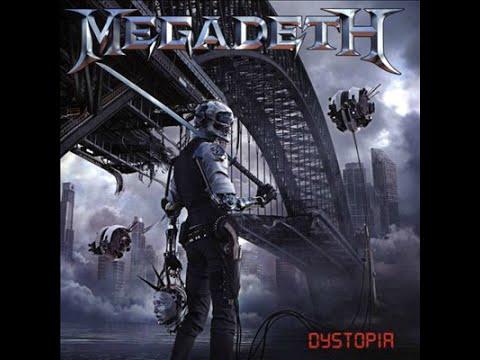 Megadeth - Dystopia (Full Album)