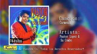 Pastor Lopez Y Su Combo / Carmenza [ Discos Fuentes ]