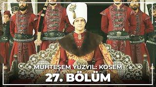 Muhteşem Yüzyıl: Kösem 27.Bölüm (HD)