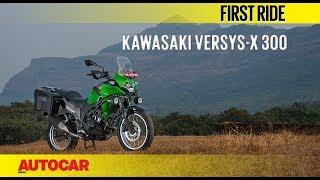 Kawasaki Versys-X 300 | First Ride | Autocar India