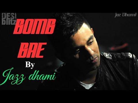 Bomb Bae Song Lyrics  Jazz Dhami.