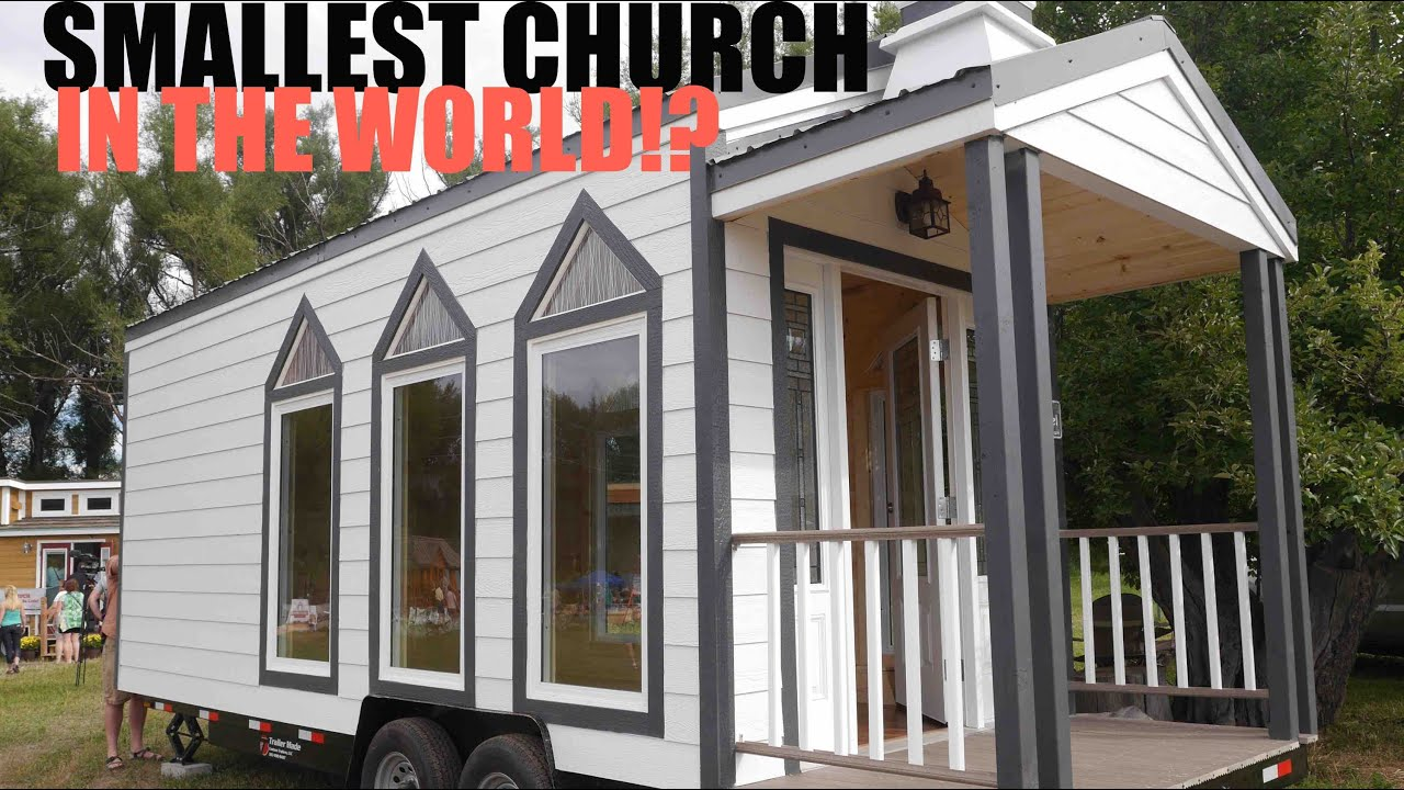 The Smallest Church IN THE WORLD A Tiny House On Wheels