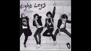 Eight Legs  -  Searching  For The  Simple Life (Full Album)