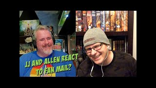 JJ & ALLEN REACT TO FAN MAIL?  EPISODE 19