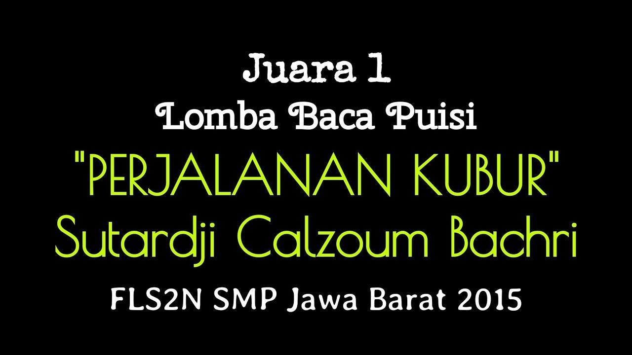 Juara I Baca Puisi Smp Fls2n Jawa Barat 2015 Final Youtube