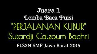 Juara I Baca Puisi SMP FLS2N Jawa Barat~2015-Final