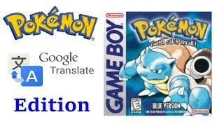 Pokemon Google Translate Edition