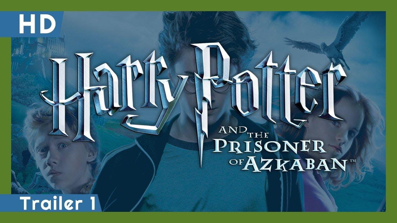 Harry Potter And The Prisoner Of Azkaban 2004 Trailer 1 Youtube