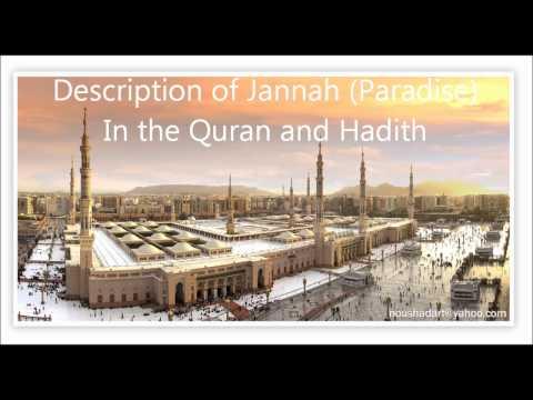 Description of Jannah (Paradise) in the Quran & Hadith