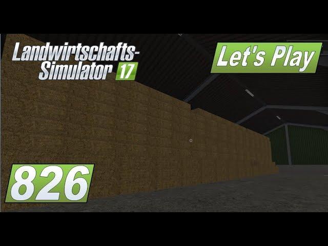 LS17 #826 Wer bekommt das Ballenlager voll #Lets Play Landwirtschafts Simulator 2017 4fach mod map #1