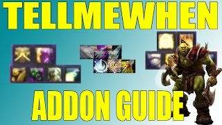 TellMeWhen How To Addon Guide World of Warcraft