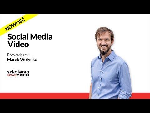 Szkolenie Social Media Video • Marek Wołynko
