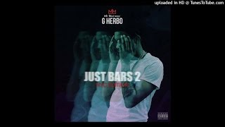 Download G Herbo - Just Bars (Part 2) MP3 song and Music Video