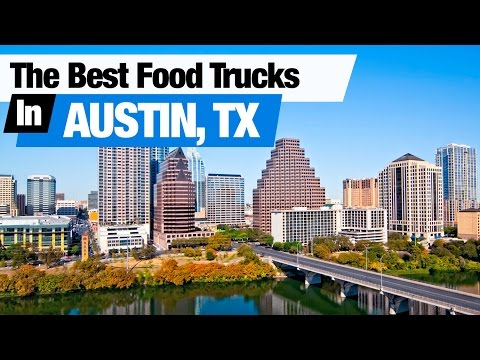 Austin Food - The Best Food Trucks in Austin, Texas