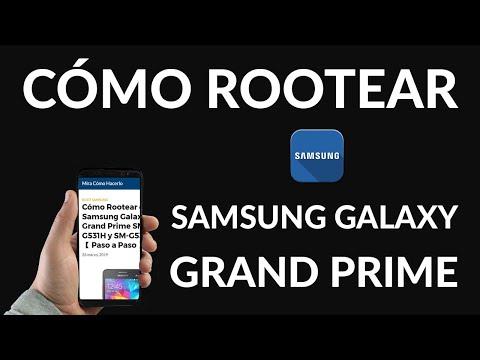 Cómo Rootear el Samsung Galaxy Grand Prime SM G531H y SM G530M
