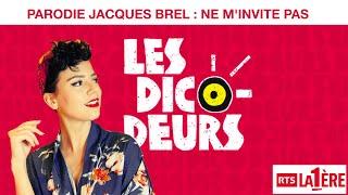 FORMA - Les Dicodeurs - Jacques Brel : Ne m'invite pas