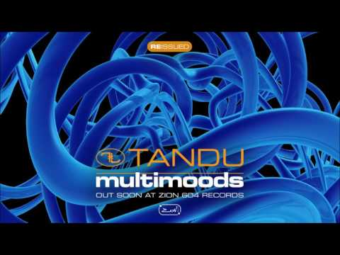 TANDU - Multimoods Reissue - Preview SC Mix By Zion 604