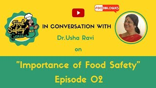 EP#2 (Collaboration series) - Food Safety Genie in conversation with Dr. Usha Ravi