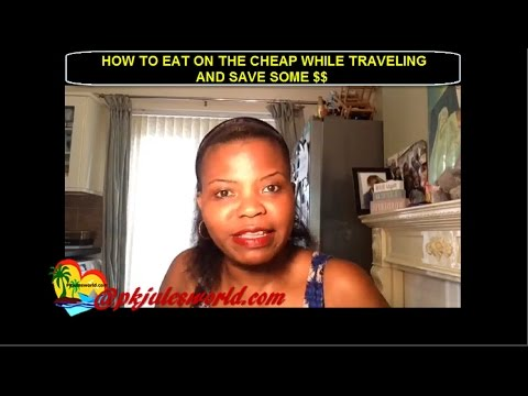 Travel Budgets: How to save on Your meals while Traveling