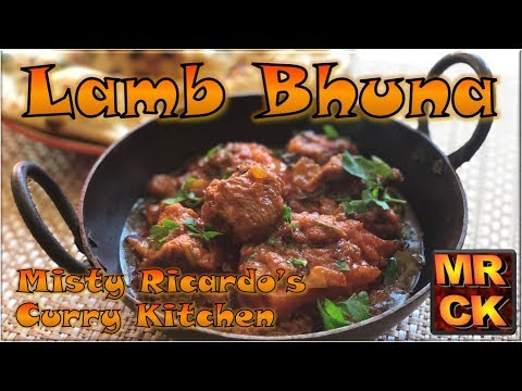 Lamb Bhuna (Indian Restaurant Style) by Misty Ricardo's Curry Kitchen