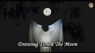 What Is Drawing Down The Moon?