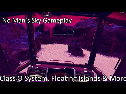Let's Play No Man's Sky - Class-O System, Floating & More