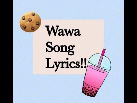 🍉The Wawa Song Lyrics🍔 (Lava Lyrics)
