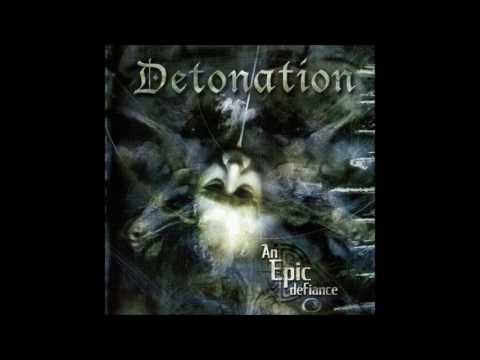 Detonation - An Epic Defiance (2002) Full Album