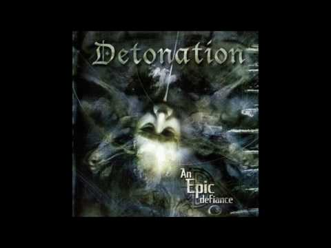 Detonation - An Epic Defiance (2002) Full Album