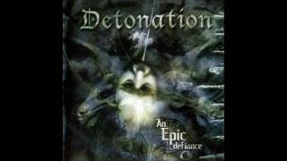 Watch Detonation An Epic Defiance video