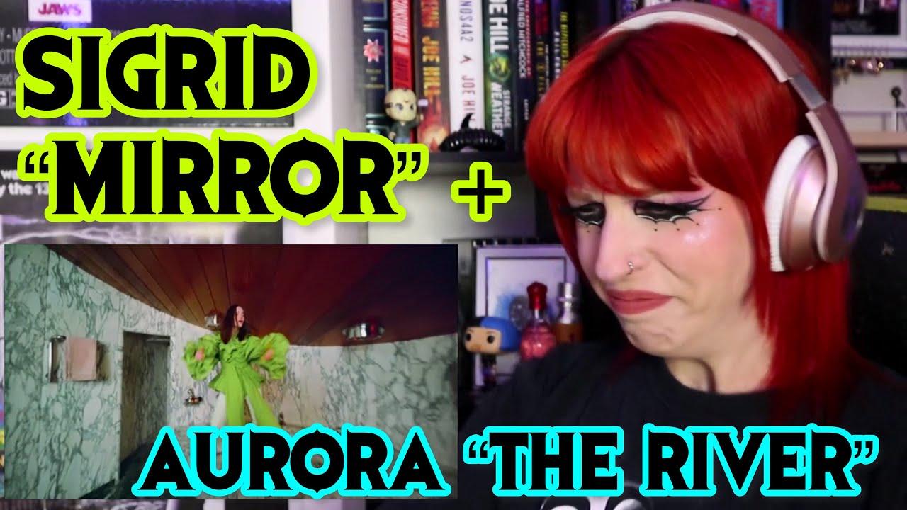 "REACTION | SIGRID ""MIRROR"" + AURORA ""THE RIVER"""