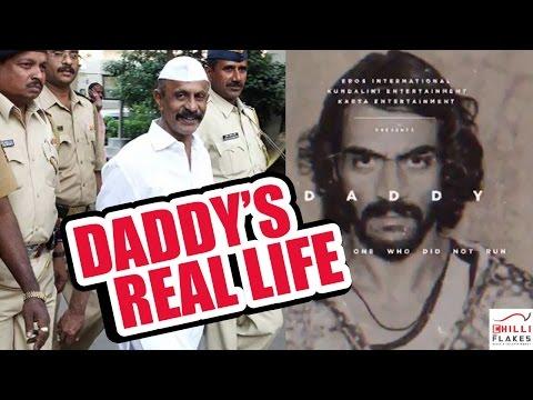 Daddy  Movie 2016 The Real Story  Of Mumbai Ka Don Arun Gawli Acted By Arjun Rampal