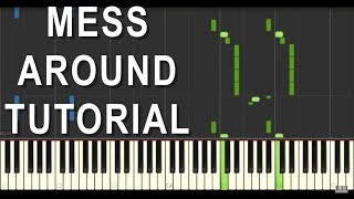 Mess Around - Piano Tutorial - Dr John Style Blues