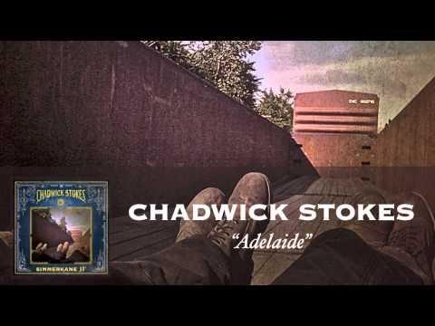 Chadwick Stokes - Adelaide [Audio]
