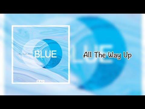 Download lagu terbaru B.A.P (비에이피) - All The Way Up 中字 Mp3 terbaik